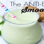 THE ANTI-BLOAT SMOOTHIE