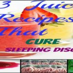 Juicy Power:How to fight sleeping disorder