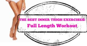 10 – Minute Inner Thigh Workout (Video)