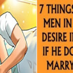 8 things only men in love desire in bed. If he does #4 marry him!